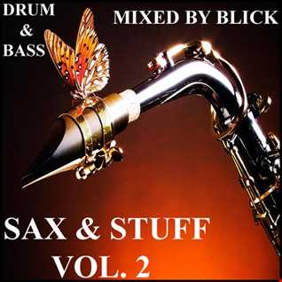 Mixed By Blick   Mix 061   Sax And Stuff   Part 2