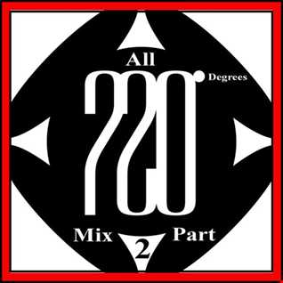 Mixed By Blick   Mix 025   All 720 Degrees Mix Part 2   All The AA Sides