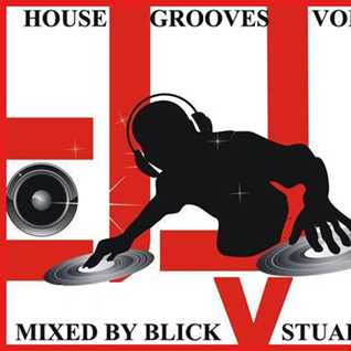 House Grooves Vol 1 - Stuart F Vs Blick