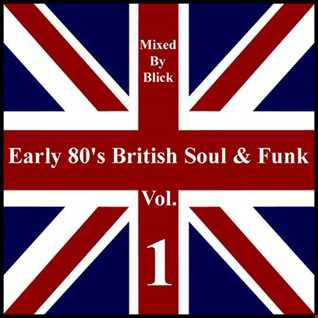 Selected By Blick   Early 80's British Soul & Funk