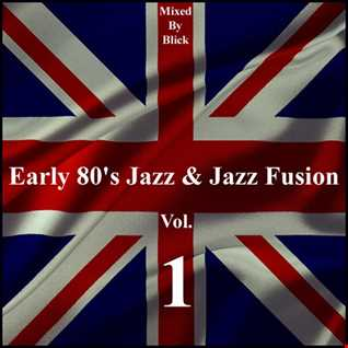 Selected By Blick - Early 80's British Jazz & Jazz Fusion
