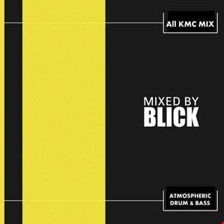 Mixed By Blick   Mix 032   All KMC Mix