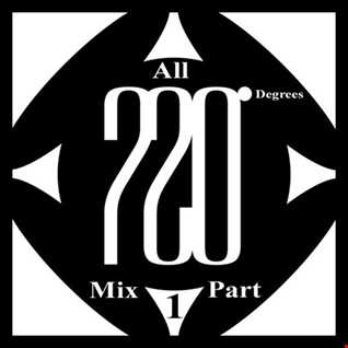 Mixed By Blick   Mix 024   All 720 Degrees Mix Part 1   All The A Sides