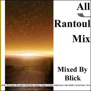 Mixed By Blick - Mix 005 - All Rantoul Mix