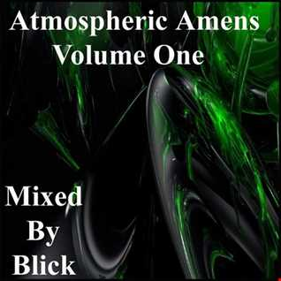Mixed By Blick - Mix 017 - Atmospheric Amens Volume 1