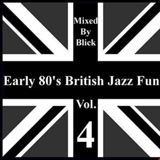 Selected By Blick - Early 80's British Jazz Funk Vol. 4