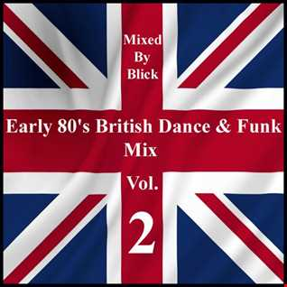 Early 80's British Dance & Funk Mix 2 - Selected By Blick