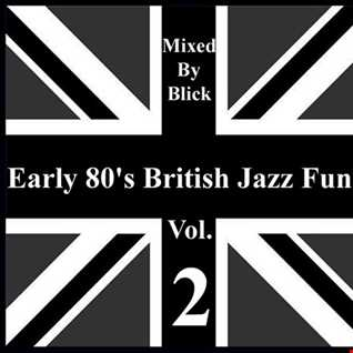 Selected By Blick - Early 80's British Jazz Funk Vol. 2