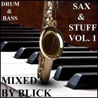 Mixed By Blick   Mix 060   Sax And Stuff   Part 1