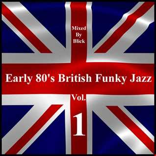 Selected By Blick - Early 80's British Funky Jazz