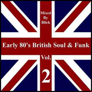 Early 80's British Soul & Funk 2 - Selected By Blick