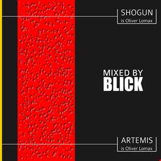 Mixed By Blick   Mix 001   Artemis Vs Shogun Mix