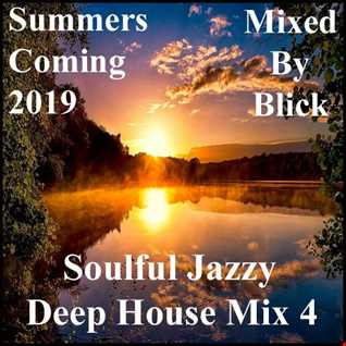Mixed By Blick   Soulful Jazzy Deep House Mix 4