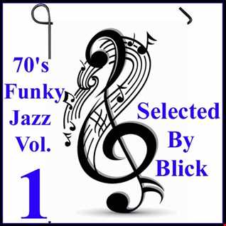 Selected By Blick - 70's Funky Jazz Selection Vol. 1