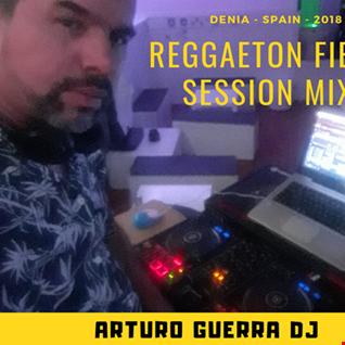 Reggaeton Fiesta 2018 Dj Arturo Guerra 1 de 3