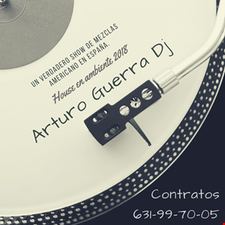 House en ambiente 2018 Arturo Guerra mix session