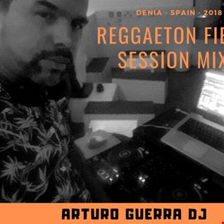 Reggaeton Fiesta 2018 Dj Arturo Guerra 2 de 3