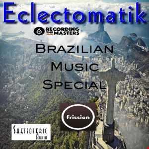 Eclectomatik Brazillian Special