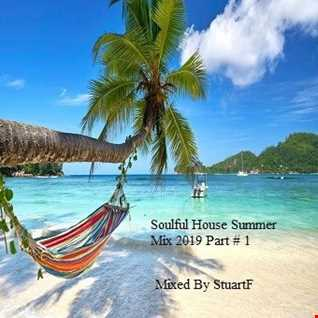Soulful House Summer Mix 2019 Part  1