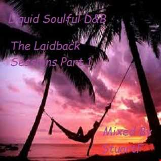 Liquid Soulful D&B (The Laidback Sessions) Part 1