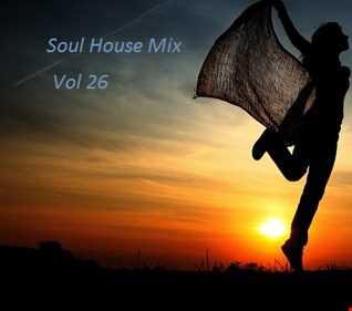Soul House Mix vol 26