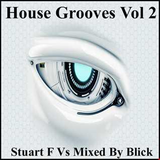 House Grooves StuartF vs MixedByBlick