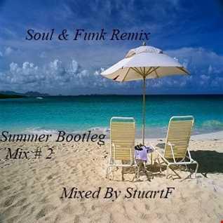 Soul & Funk Remix  (Summer Bootleg Mix) 2