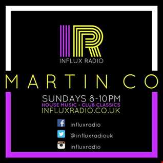 Martin Co Live On Influx Radio 15th January 2017