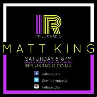Dj matt king live on influx radio 21st jan 2017 funky house mix