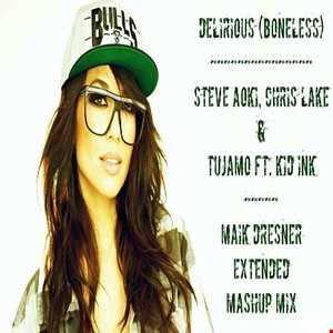 Delirious (Boneless) - Steve Aoki, Chris Lake & Tujamo ft. Kid Ink (Maik Dresner Extended Mashup Mix)