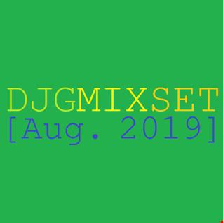 DJGMIXSET [Aug. 2019]