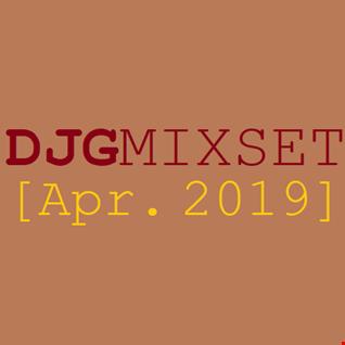 DJGMIXSET [Apr. 2019]