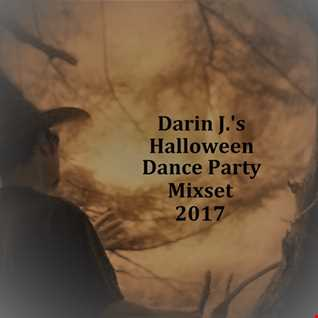 Darin J.'s Halloween Dance Party Mixset 2017