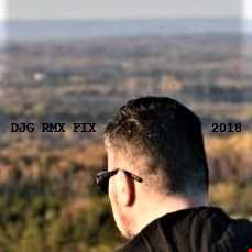 DJG RMX FIX 2018 [Mixed and Edited by Darin J.]