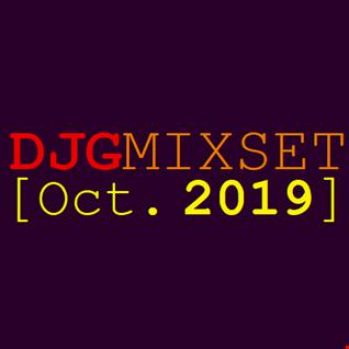 DJGMIXSET [Oct. 2019]