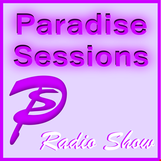 The Paradise Sessions Radio Show 29th Sept 2018