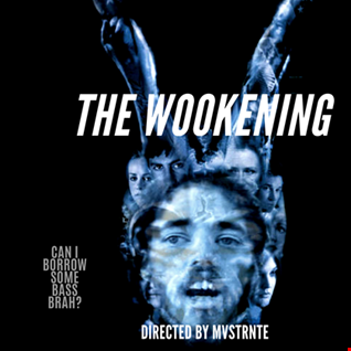THE WOOKENING