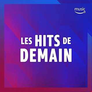 Les Hits de Demain Avec LucKyBe 2019