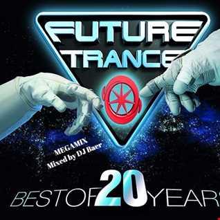VA   Future Trance Best Of 20 Years Megamix (Mixed by DJ Baer)