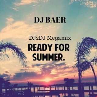 VA   Ready for Summer 2017 (DJ Baer DJ2DJ Megamix)