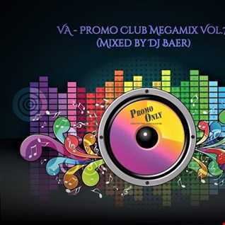 VA  -  Promo Club Megamix Vol.7 (Mixed by DJ Baer)