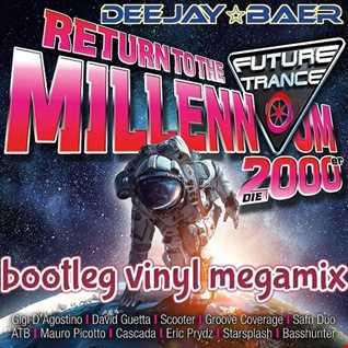 VA - Return to the Millenium (DJ Baer Vinyl Bootleg Megamix)