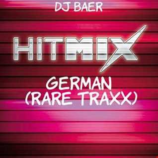 German Hitmix (Rare Traxx Mixed by DJ Baer)