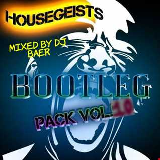 VA   Housegeist Bootleg Pack Vol 10 The Best Of Bootleg Megamix by DJ Baer