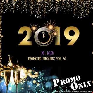 VA -  Promo Club Megamix Vol.26 (1st 2k19 Mixed by DJ Baer)