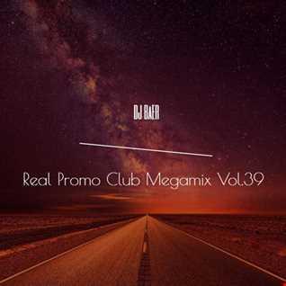VA  - Real Promo Club Megamix Vol.39 (Mixed by DJ Baer)