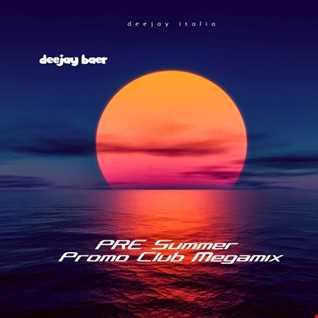 VA  - PRE Summer Promo Club Megamix (Mixed by DJ Baer)