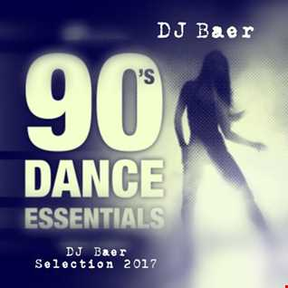 The 90s Essentials (DJ Baer Selection 2017)