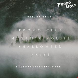 VA - Promo Club Megamix Vol.23 (Halloween 2K18 Mixed by DJ Baer)
