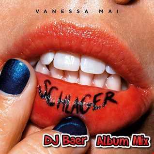 Vanessa Mai -  Schlager (AlbumMix by DJ Baer)